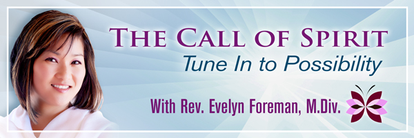 Call of Spirit with Rev. Evelyn Foreman